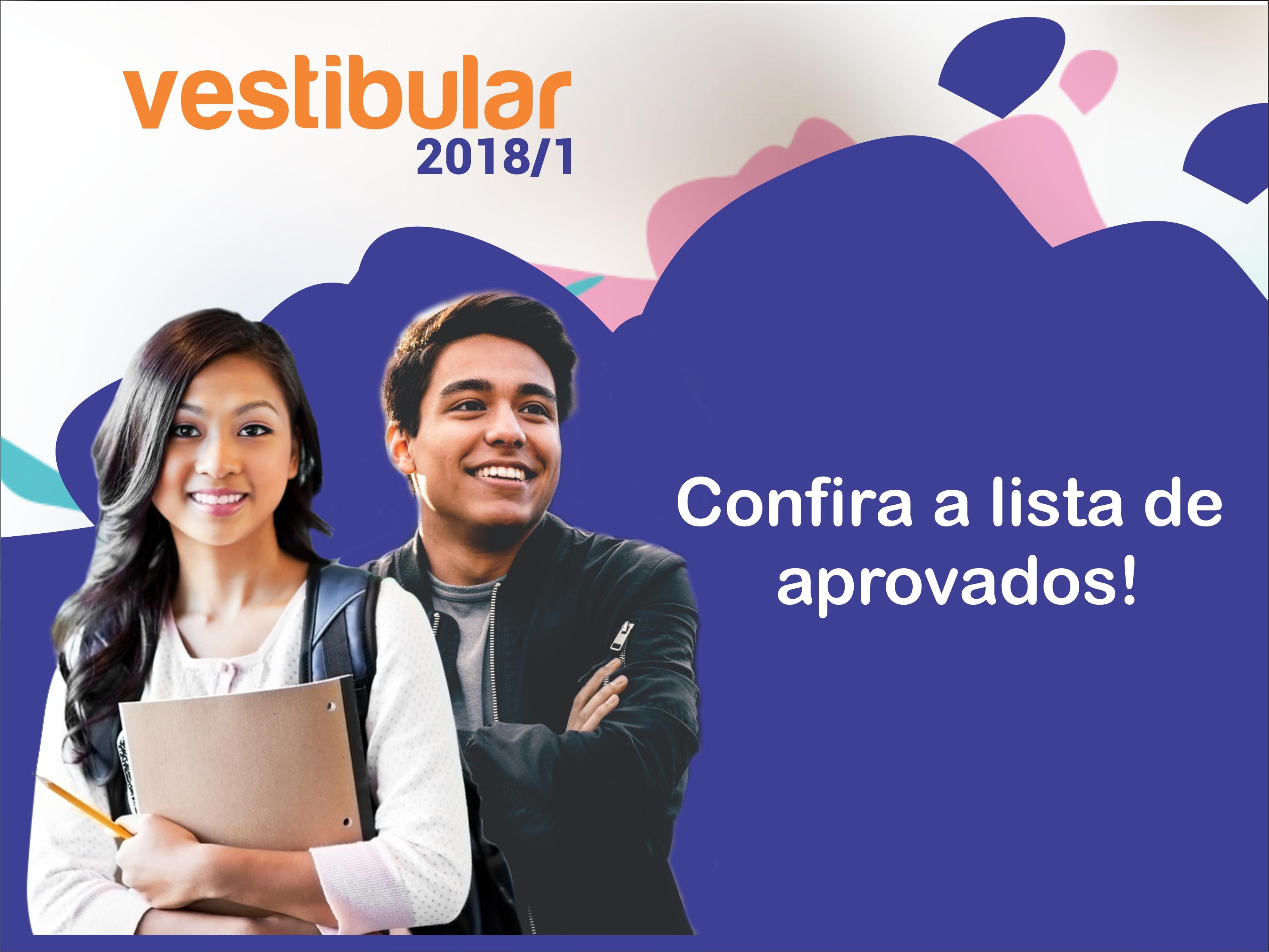 Aprovados no Vestibular 2018-1º: O conhecimento muda a sua vida