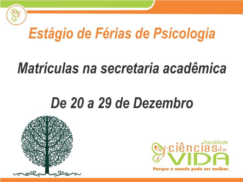 Confira a data de matrícula para o Estágio de Férias do curso de Psicologia