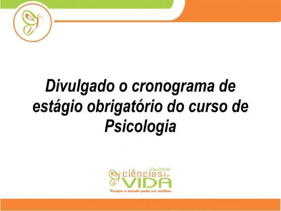 Cronograma de Estágio obrigatório do curso de Psicologia
