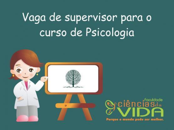 Aberto edital para contratação de supervisor para o curso de Psicologia