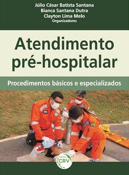 Livro - Atendimento pré-hospitalar: Procedimentos básicos e especializados
