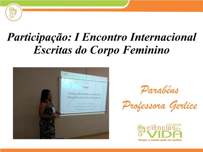 Professora Gerlice participou do I Encontro Internacional Escritas do Corpo Feminino