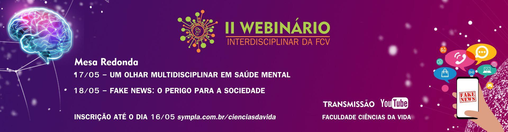 II WEBINÁRIO INTERDISCIPLINAR DA FACULDADE CIÊNCIAS DA VIDA