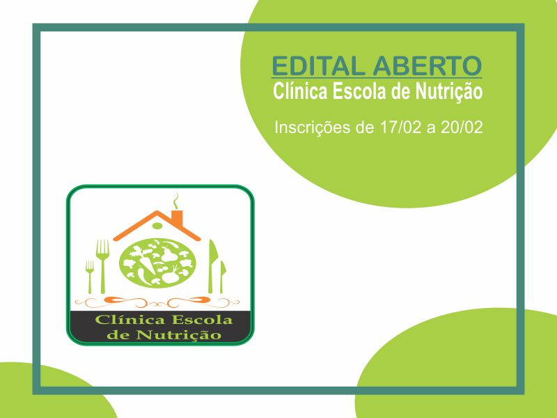 Edital aberto para seleção de acadêmicos para a Clínica Escola de Nutrição