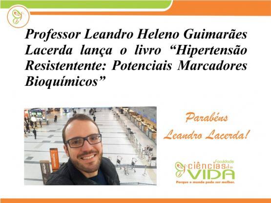 Professor Leandro Lacerda lança livro sobre Hipertensão Arterial Resistente