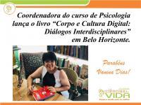 Coordenadora de Psicologia lança o livro Corpo e Cultura Digital