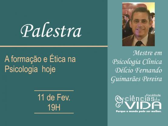 Palestra: A formação e Ética na Psicologia hoje