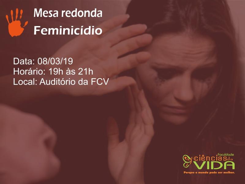No Dia Internacional da Mulher a FCV abre espaço para reflexão sobre o Feminicídio