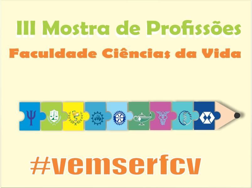 III MOSTRA DE PROFISSÕES DA FCV