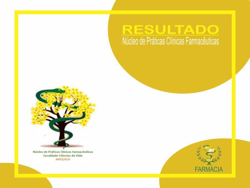Resultado da seleção de acadêmicos para as atividades do Núcleo de Práticas Clínicas Farmacêuticas