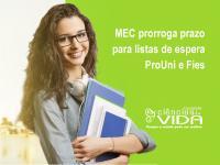 MEC prorrogou por tempo indeterminado o período das listas de espera do ProUni e Fies
