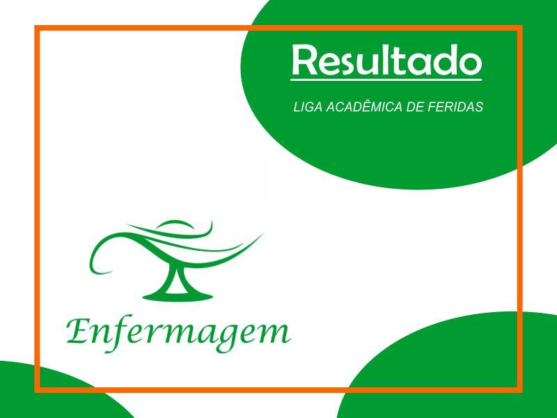 RESULTADO - LIGA ACADÊMICA DE FERIDAS (LAFe-FCV)
