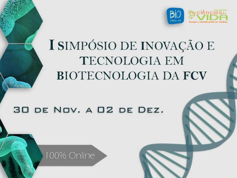 I Simpósio de Inovação e Tecnologia em Biotecnologia da FCV