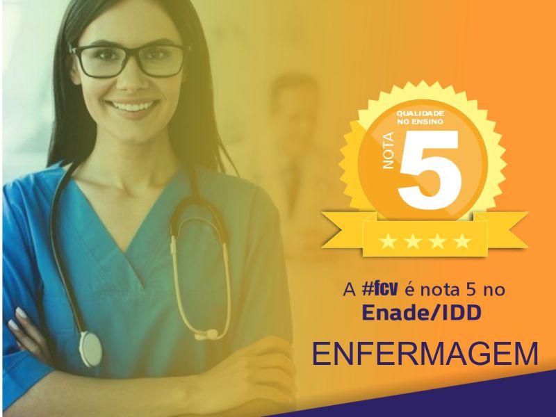 Curso de ENFERMAGEM conquista nota 5 no Enade IDD