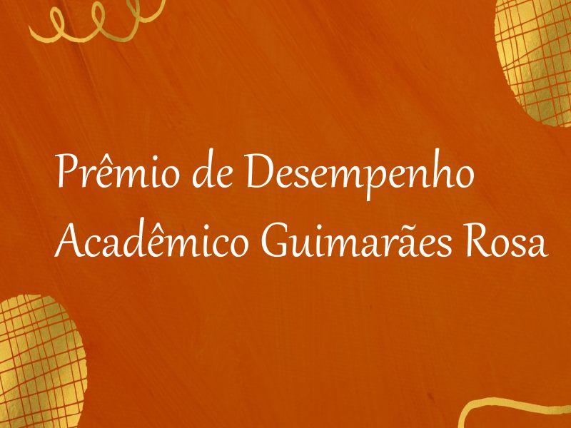 Entrega do Prêmio de Desempenho Acadêmico Guimarães Rosa