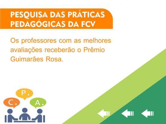 Pesquisa das práticas pedagógicas da FCV
